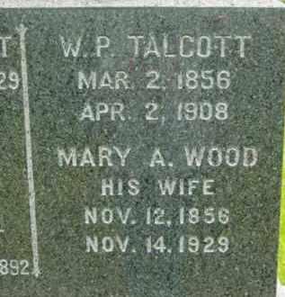 WOOD TALCOTT, MARY A - Berkshire County, Massachusetts | MARY A WOOD TALCOTT - Massachusetts Gravestone Photos
