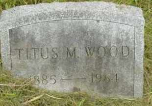 WOOD, TITUS M - Berkshire County, Massachusetts | TITUS M WOOD - Massachusetts Gravestone Photos