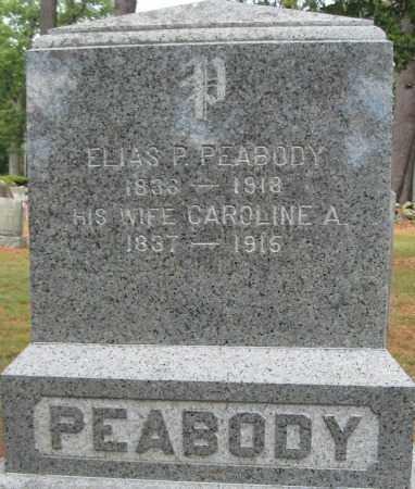 PEABODY, CAROLINE A. - Essex County, Massachusetts | CAROLINE A. PEABODY - Massachusetts Gravestone Photos