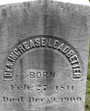 LEADBETTER, INCREASE - Middlesex County, Massachusetts | INCREASE LEADBETTER - Massachusetts Gravestone Photos