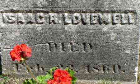 LOVEWELL, ISAAC R - Middlesex County, Massachusetts | ISAAC R LOVEWELL - Massachusetts Gravestone Photos