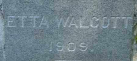 WALCOTT, ETTA - Middlesex County, Massachusetts | ETTA WALCOTT - Massachusetts Gravestone Photos